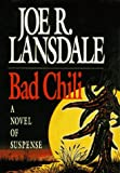 Bad Chili (089296619X) by Joe R. Lansdale