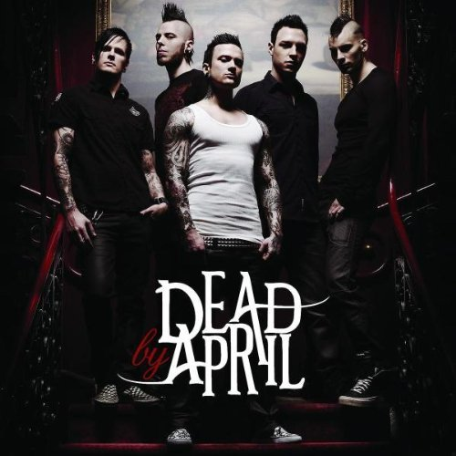 Dead By April by Dead By April (2009-06-02)