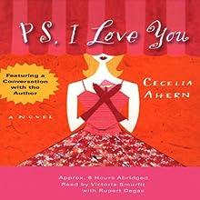 PS, I Love You | Livre audio Auteur(s) : Cecelia Ahern Narrateur(s) : Victoria Smurfit, Rupert Degas