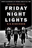 Friday Night Lights (gift): A Town, A Team And A Dream (0306812827) by Bissinger, H.G.