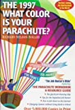 What Color Is Your Parachute? 1997: A Practical Manual for Job Hunters and Career Changers (0898158826) by Richard N. Bolles