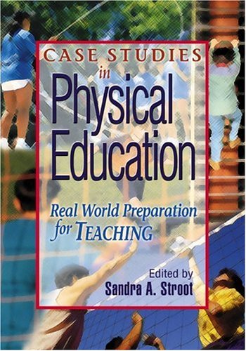 Case Studies in Physical Education: Real World...