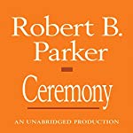 Ceremony: A Spenser Novel | Robert B. Parker