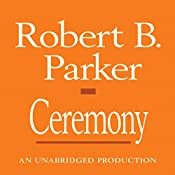 Ceremony: A Spenser Novel | Robert B. Parker