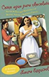 Image of Como agua para chocolate (Spanish Edition)