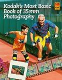 KODAK's Most Basic Book Of 35MM Photography (0879850469) by KODAK
