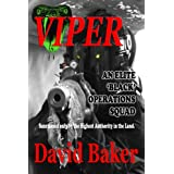 Viper - An Elite Black Operations Squad (Action Adventure Thriller)