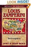 Louis Zamperini: Redemption (Heroes of History)
