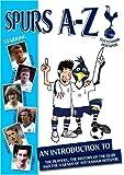 echange, troc Tottenham Hotspur Fc - a-Z [Import anglais]