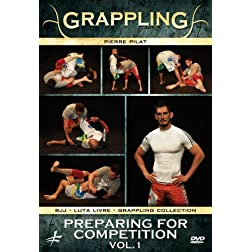 Grappling - Preparing for Competition Vol.1