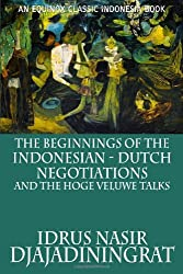 The Beginnings of the Indonesian-Dutch Negotiations and the Hoge Veluwe Talks