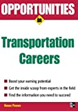Opportunities in Transportation Careers (Opportunities in ... (Paperback))