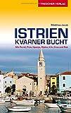 Istrien und Kvarner Bucht - Porec, Pula, Opatija, Rijeka, Krk, Cres und Rab