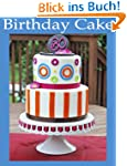 Birthday Cake Pictures and Ideas!! (E...