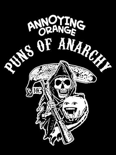 Annoying Orange - Puns of Anarchy