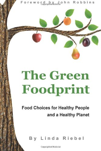 the-green-foodprint-food-choices-for-healthy-people-and-a-healthy-planet