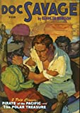 Doc Savage: The Polar Treasure and Pirate of the Pacific (1932806628) by Dent, Lester