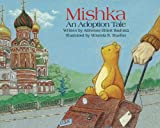img - for Mishka: An Adoption Tale book / textbook / text book