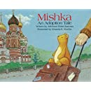 Mishka: An Adoption Tale