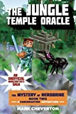 The Jungle Temple Oracle: Book Two in The Mystery of Herobrine Series: A Gameknight999 Adventure: An Unofficial Minecrafter's Saga