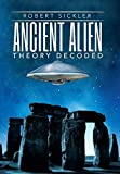 img - for Ancient Alien Theory Decoded book / textbook / text book
