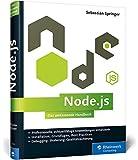Node.js: Das umfassende Handbuch. Serverseitige Webapplikationen mit JavaScript entwickeln (Galileo Computing)