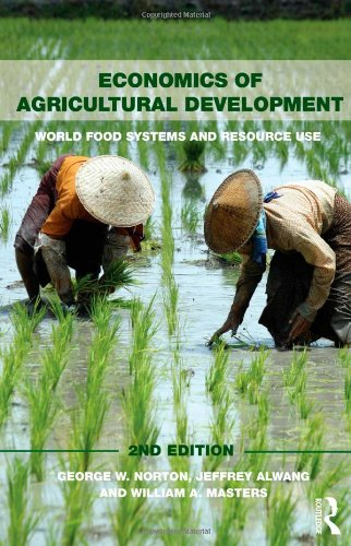 Economics of Agricultural Development: 2nd Edition...