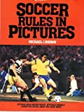 Soccer Rules Pict Pa (0399512675) by Brown, Michael