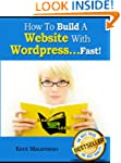 How To Build A Website With Wordpress...