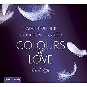 Entblößt (Colours of Love 2) Hörbuch