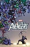 Secret Avengers by Rick Remender Volume 3 (Secret Avengers (Marvel))