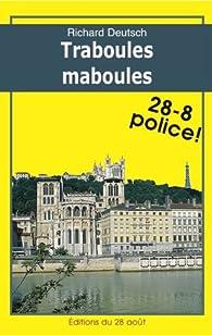 TRABOULES MABOULES (Romans Policiers Régionaux Gisserot t. 12) par Richard Deutsch