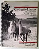 Caring for Llamas: A Health and Management Guide