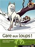 """Afficher """"Gare aux loups !"""""""