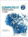 Compute-IT: Student's Book 2 - Comput...