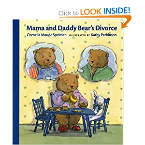 Mama and Daddy Bear's Divorce (Concept Books (Albert Whitman)) Cornelia Maude Spelman and Kathy Parkinson