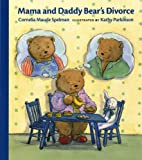 img - for Mama and Daddy Bear's Divorce (Albert Whitman Prairie Books) book / textbook / text book