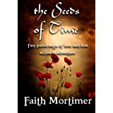 The Seeds of Time - Book 1 of The Crossing (Romantic Suspense)by Faith Mortimer