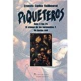 Piqueteros: Ruta 3 Kilometro 26: El Crimen de Las Hermanitas P., Un Hecho Real (Coleccion Escritura de Hoy)