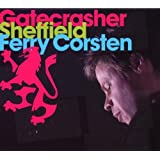 Gatecrasher Sheffield - Ferry Corstenby Ferry Corsten