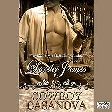Cowboy Casanova: Rough Riders Series, Book 12 (       UNABRIDGED) by Lorelei James Narrated by Rebecca Estrella