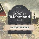 Hell or Richmond: A Novel   Ralph Peters