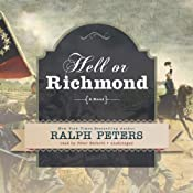 Hell or Richmond: A Novel | Ralph Peters