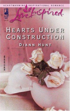 Hearts Under Construction (Love Inspired), DIANN HUNT