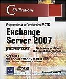 echange, troc Emmanuel Vinazza - Exchange Server 2007 - examen MCTS 70-236