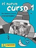 El Nuevo Curso 1. Intensivtrainer. Arbeitsbuch: Das Spanisch-Lehrwerk -