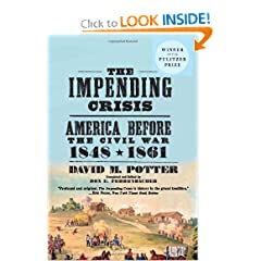 The Impending Crisis, 1848-1861 by David M. Potter