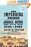 The Impending Crisis, 1848-1861