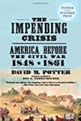 Amazon.com: The Impending Crisis, 1848-1861 (9780061319297): David M. Potter: Books