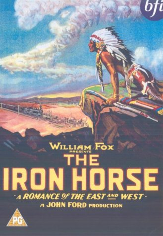 The Iron Horse (Silent) [DVD]
